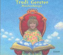 Cover-Bild zu Märchenkönigin von Gerster, Trudi