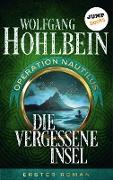 Cover-Bild zu Hohlbein, Wolfgang: Die vergessene Insel: Operation Nautilus - Erster Roman (eBook)