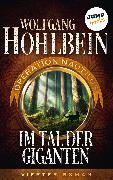 Cover-Bild zu Hohlbein, Wolfgang: Im Tal der Giganten: Operation Nautilus - Vierter Roman (eBook)