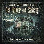 Cover-Bild zu Hohlbein, Wolfgang: Der Hexer von Salem, Folge 4: Das Haus am Ende der Zeit (Audio Download)