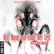 Cover-Bild zu Hohlbein, Wolfgang: Das Haus am Ende der Zeit - Der Hexer von Salem 3 (Gekürzt) (Audio Download)