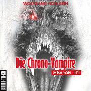 Cover-Bild zu Hohlbein, Wolfgang: Die Chrono-Vampire - Der Hexer von Salem 6 (Gekürzt) (Audio Download)