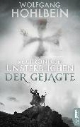 Cover-Bild zu Hohlbein, Wolfgang: Die Chronik der Unsterblichen - Der Gejagte (eBook)
