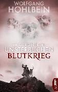 Cover-Bild zu Hohlbein, Wolfgang: Die Chronik der Unsterblichen - Blutkrieg (eBook)