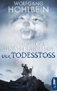 Cover-Bild zu Hohlbein, Wolfgang: Die Chronik der Unsterblichen - Der Todesstoß (eBook)