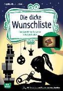 Cover-Bild zu Die dicke Wunschliste von Albrecht-Schaffer, Angelika