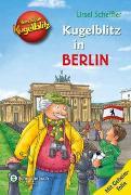 Cover-Bild zu Kommissar Kugelblitz - Kugelblitz in Berlin von Scheffler, Ursel
