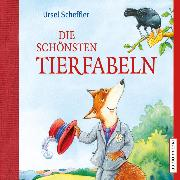 Cover-Bild zu Die schönsten Tierfabeln (Audio Download) von Scheffler, Ursel