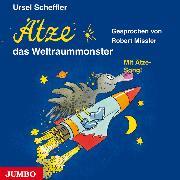 Cover-Bild zu Ätze, das Weltraummonster (Audio Download) von Scheffler, Ursel