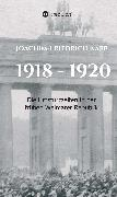 Cover-Bild zu 1918 - 1920 (eBook) von Kapp, Joachim-Friedrich