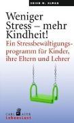 Cover-Bild zu Alman, Brian M.: Weniger Stress - mehr Kindheit!