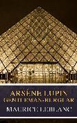 Cover-Bild zu Leblanc, Maurice: Arsène Lupin, gentleman-burglar ( Movie Tie-in) (eBook)