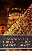 Cover-Bild zu Leblanc, Maurice: Arsène Lupin: The Collection ( Movie Tie-in) (eBook)