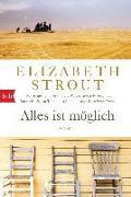 Cover-Bild zu Strout, Elizabeth: Alles ist möglich