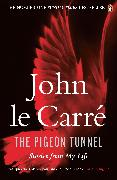 Cover-Bild zu The Pigeon Tunnel (eBook) von Carré, John le