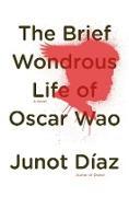 Cover-Bild zu The Brief Wondrous Life of Oscar Wao von Díaz, Junot