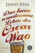 Cover-Bild zu Das kurze wundersame Leben des Oscar Wao von Díaz, Junot