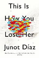 Cover-Bild zu This Is How You Lose Her - Exp von Diaz, Junot