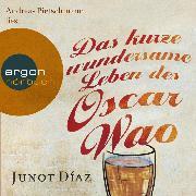Cover-Bild zu Das kurze wundersame Leben des Oscar Wao (Gekürzte Lesung) (Audio Download) von Díaz, Junot
