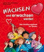 Cover-Bild zu Wachsen und erwachsen werden von Thor-Wiedemann, Sabine
