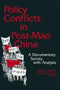 Cover-Bild zu Burns, John P.: Policy Conflicts in Post-Mao China: A Documentary Survey with Analysis (eBook)