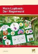 Cover-Bild zu Mein Lapbook: Der Regenwald von Mönning, Petra