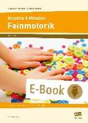 Cover-Bild zu Kreative 5 Minuten: Feinmotorik (eBook) von Mönning, Petra