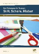 Cover-Bild zu Der Feinmotorik-Trainer: Stift, Schere, Kleber von Mönning, Petra