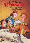 Cover-Bild zu 4 1/2 Freunde 3: 4 1/2 Freunde und der rätselhafte Lehrerschwund von Friedrich, Joachim