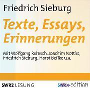 Cover-Bild zu Friedrich Sieburg - Texte, Essays, Erinnerungen (Audio Download) von Sieburg, Friedrich