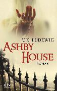 Cover-Bild zu Ludewig, V. K.: Ashby House (eBook)