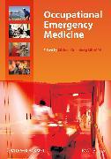 Cover-Bild zu Greenberg, Michael: Occupational Emergency Medicine (eBook)