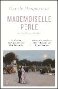 Cover-Bild zu Maupassant, Guy de: Mademoiselle Perle and Other Stories (riverrun editions) (eBook)