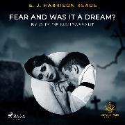 Cover-Bild zu Maupassant, Guy de: B. J. Harrison Reads Fear and Was It A Dream? (Audio Download)