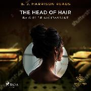 Cover-Bild zu Maupassant, Guy de: B. J. Harrison Reads The Head of Hair (Audio Download)