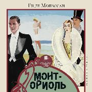 Cover-Bild zu Maupassant, Guy de: Mont-Oriol' (Audio Download)