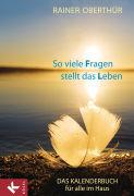 Cover-Bild zu So viele Fragen stellt das Leben von Oberthür, Rainer