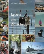 Cover-Bild zu Ziegler, Peter: Leben am Zürichsee