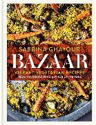Cover-Bild zu Ghayour, Sabrina: Bazaar: Vibrant Vegetarian Recipes