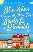 Cover-Bild zu Blue Skies at The Birdie and Bramble (eBook) von Craig, Alison