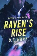 Cover-Bild zu Raven's Rise (Raven's Path, #1) (eBook) von Hart, D. F.