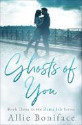 Cover-Bild zu Ghosts of You (Drake Isle, #3) (eBook) von Boniface, Allie