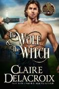 Cover-Bild zu The Wolf & the Witch (Blood Brothers, #1) (eBook) von Delacroix, Claire