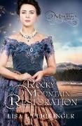 Cover-Bild zu Rocky Mountain Restoration (Rocky Mountain Revival, #3) (eBook) von Flickinger, Lisa J.