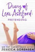 Cover-Bild zu Diary of Lexi Ashford: Pretending (eBook) von Sorensen, Jessica