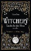 Cover-Bild zu Diaz, Juliet: Witchery - Entdecke die Hexe in dir