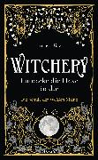 Cover-Bild zu Diaz, Juliet: Witchery - Entdecke die Hexe in dir (eBook)