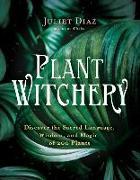 Cover-Bild zu Diaz, Juliet: Plant Witchery