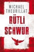 Cover-Bild zu Theurillat, Michael: Rütlischwur