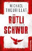 Cover-Bild zu Theurillat, Michael: Rütlischwur (eBook)